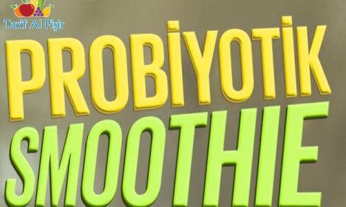 Probiyotik Smoothie