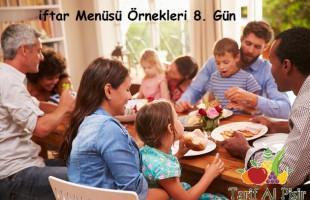 iftar Menüsü Örnekleri 8. Gün