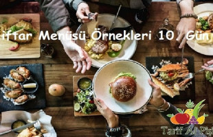 iftar Menüsü Örnekleri 10. Gün