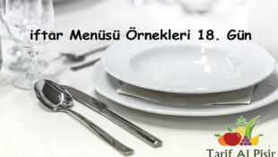 iftar Menüsü Örnekleri 18. Gün